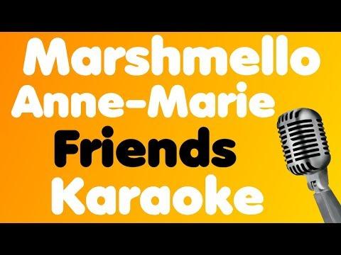 Marshmello & Anne-Marie • Friends • Karaoke