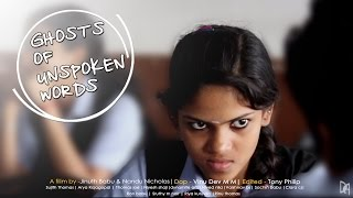 Ghosts Of Unspoken Words | Best Malayalam Short Film of 2019