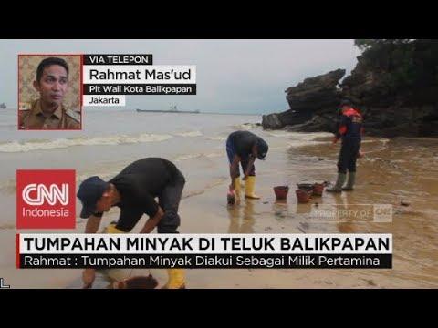 Tumpahan Minyak di Teluk Balikpapan - Rahmat Mas'ud - Plt Walikota Balikpapan