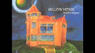 Yoshiki Fukuyama - Hajimari no hi (Yellow House)