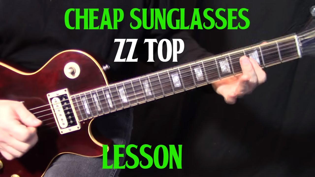 how to play cheap sunglasses by zz top electric guitar lesson
