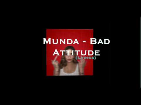 MUNDA - BAD ATTITUDE (LYRICS)