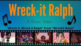 Wreck it, Wreck it Ralph