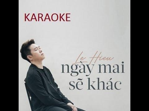 [Karaoke] NGÀY MAI SẼ KHÁC | LÊ HIẾU