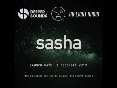 Sasha - Last Night On Earth with Deeper Sounds - Emirates Inflight Radio -  December 2019