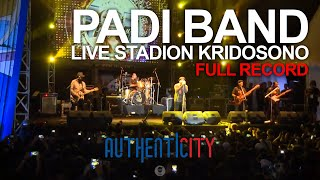 PADI Live at Autenticity Kridosono (FULL KONSER)