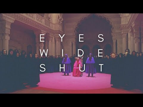 The Beauty Of Eyes Wide Shut