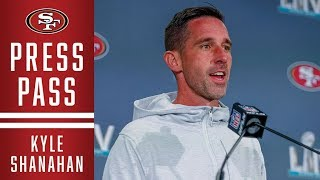 Kyle Shanahan Discusses Final Preparations Ahead of SB LIV | 49ers