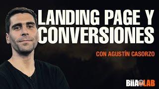 Landing Page y Conversiones - Agustín Casorzo(Suscríbete a Nuestro Canal de Youtube → https://www.youtube.com/user/BiiAlab Suscríbete a Nuestra Página http://www.biialab.org/ El Gerente Comercial de ..., 2016-09-29T17:54:28.000Z)