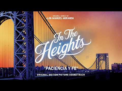 Paciencia Y Fe - In The Heights Motion Picture Soundtrack (Official Audio)