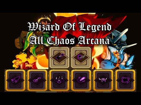 Wizard Of Legend - All Chaos Arcana