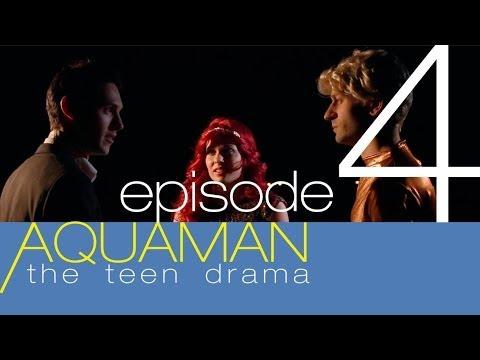 AQUAMAN: THE TEEN DRAMA Episode 4