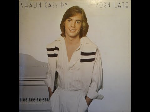 Shaun Cassidy  Born Late  Full Album  Vinyl Recording