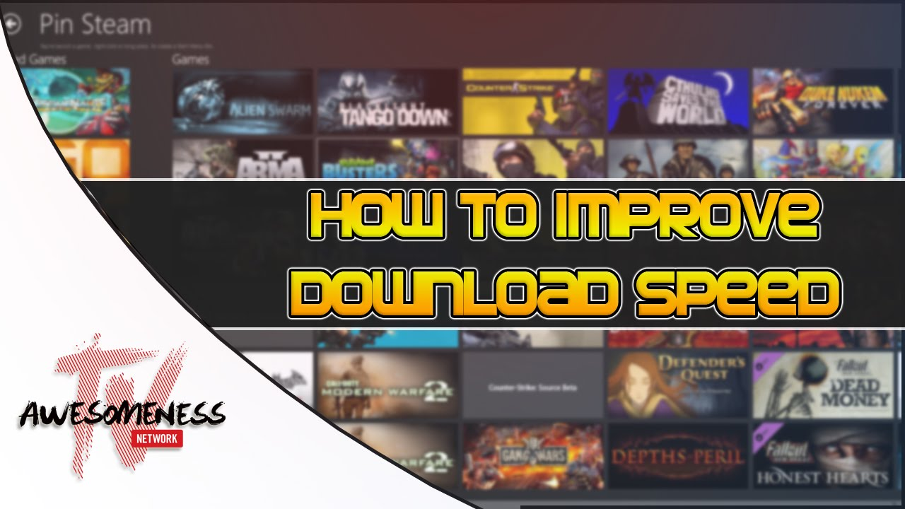 How to improve steam download speed (hd) youtube.