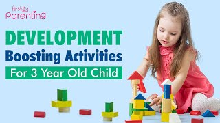 12 Best Development Boosting Activities for a 3-Year-Old Child