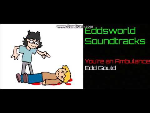 Eddsworld Soundtracks I Youre an Ambulance! - Edd Gould I 1 Hour