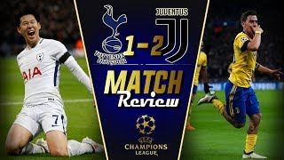 Tottenham Hotspur vs Juventus 1-2  Match Review || Allegri to the RESCUE - SPURS Unlucky