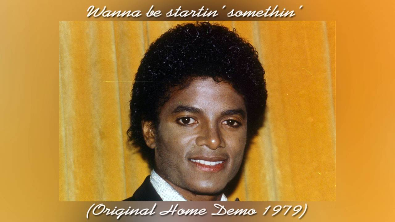 musica wanna be startin somethin
