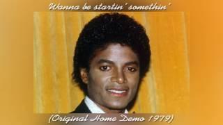 Rare: Michael Jackson | Wanna be startin' somethin' (Original Home Demo 1979)
