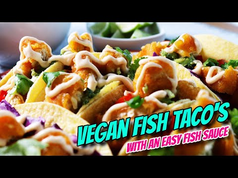 Gardein Plant Based Fish   Vegan Fish Tacos & Bonus Vegan Fish Sauce Recipe