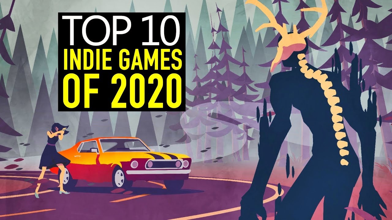 2020 Indie Games.Top 10 Best New Upcoming Indie Games Of 2020 Pc Switch Xbox One