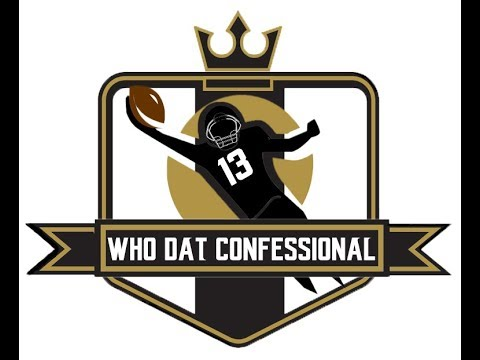 Who Dat Confessional - Ep 166: Strief/OL Gives Sheldon Rankins High Praise | Vaccaro visiting Titans