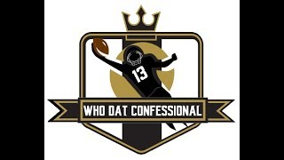 Who Dat Confessional - Ep 166: Strief/OL Gives Sheldon Rankins High Praise   Vaccaro visiting Titans