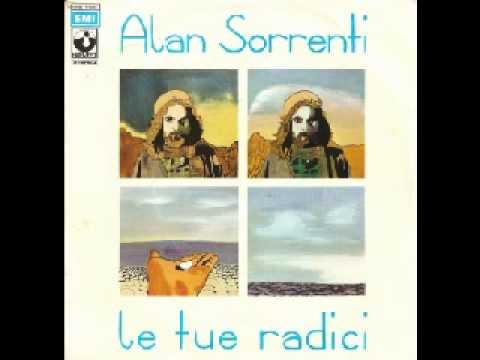 Alan Sorrenti - le tue radici