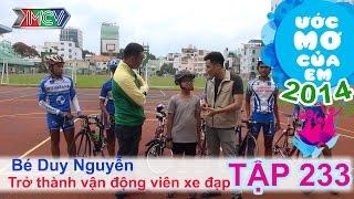 Trở thành vận động viên xe đạp - Lê Duy Nguyễn | ƯỚC MƠ CỦA EM | Tập 233