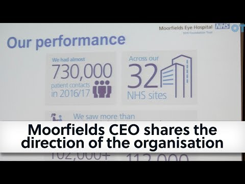 Moorfields CEO shares the direction of the organisation