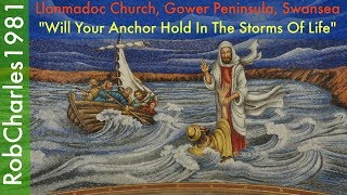 Will Your Anchor Hold: Llanmadoc Church Gower Peninsula Swansea