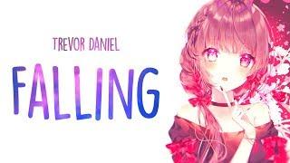「Nightcore」→ Trevor Daniel - Falling (Lyrics)