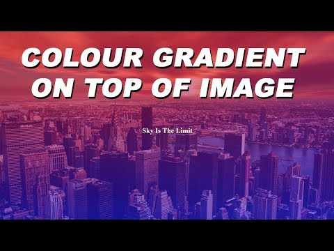Combine Background Image And Gradient Colour On Same HTML Element | HTML5 | CSS3 | 2019