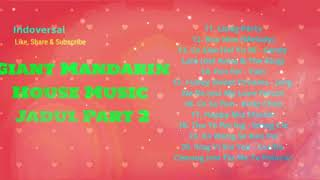 Download giant mandarin house music mp3 planetlagu.