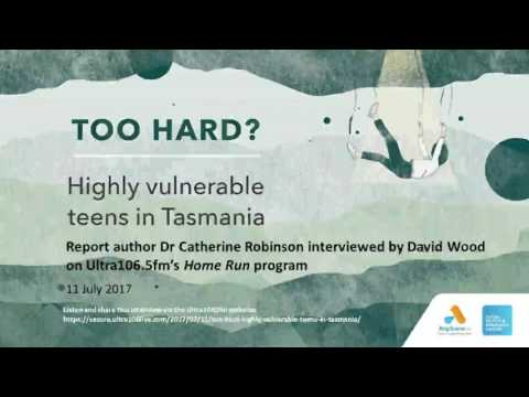 Catherine Robinson interviewed on Ultra106.5fm Home Run about highly vulnerable teens in Tasmania