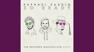 So Ready (The Brothers Macklovitch Remix)