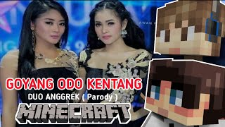 ♪ Duo Anggrek : Goyang Odo Kentang with STRESMEN | Lagu Minecraft Animasi Parody Indonesia ♪