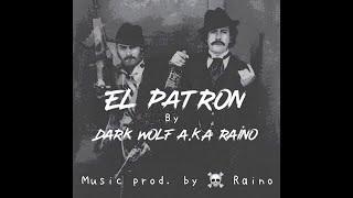 EL-PATRON || MUSIC VIDEO || HIP HOP KASHMIR || 2019 || prod by. Raino