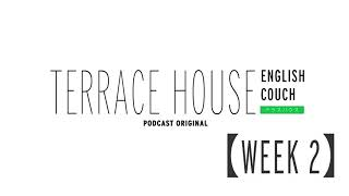 The Tempura non-Incident   Week 2   Terrace House: English Couch