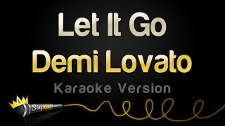 Gambar cover Demi Lovato - Let It Go (Karaoke Version)