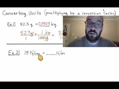 Converting Units - Multiplying By Conversion Factors