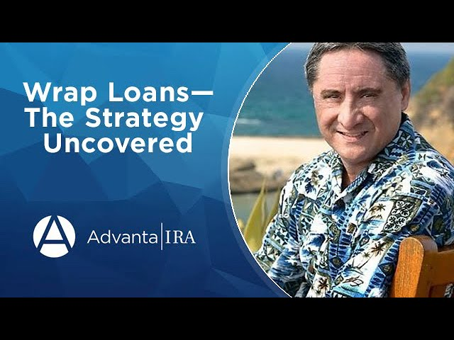 Webinar - Wrap Loans—The Strategy Uncovered