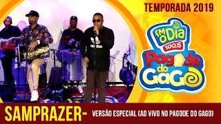 Samprazer - Versão Especial (Ao Vivo no Pagode do Gago) FM O Dia