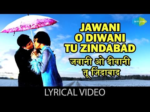 Jawani O Diwani with lyrics | जवानी ओ दीवानी गाने के बोल |Aan Milo Sajna| Rajesh Khanna/Asha Parekh