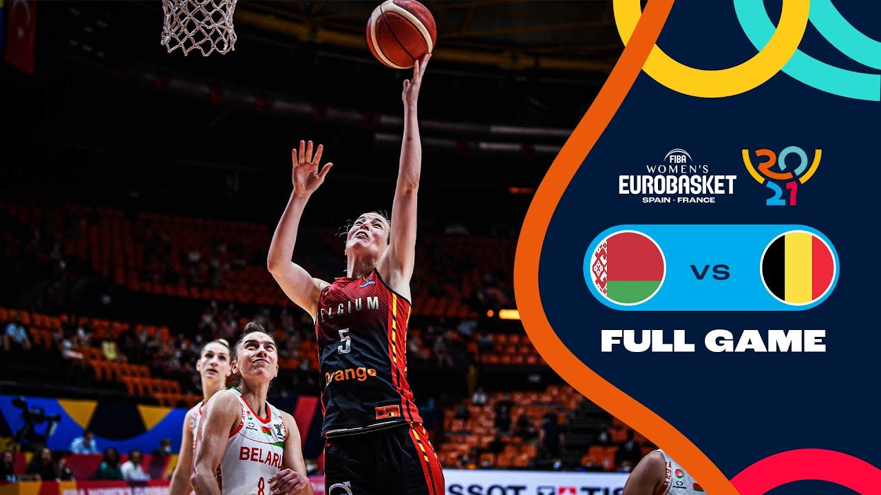 3RD PLACE: Belarus v Belgium   Full Game - FIBA Women's EuroBasket 2021 Final Round
