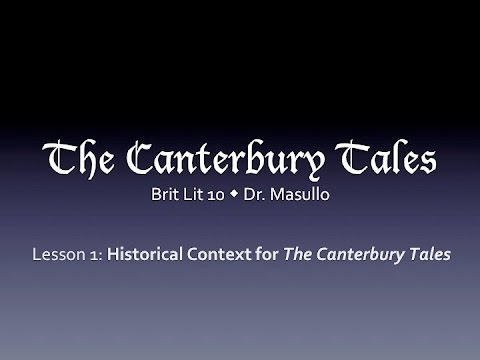 Chaucer, Lesson 1: Historical Context for the Canterbury Tales