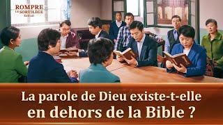 La parole de Dieu existe-t-elle en dehors de la Bible ?