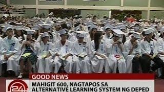 24Oras: Mahigit 600, nagtapos sa Alternative Learning System ng DepEd