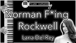 Norman F**king Rockwell - Lana Del Rey - Piano Karaoke