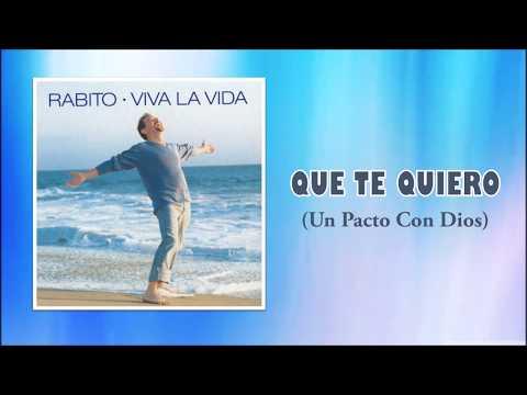 Que Te Quiero (Un Pacto con Dios) | Musica Cristiana Romantica